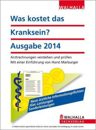 Was kostet das Kranksein? Ausgabe 2014