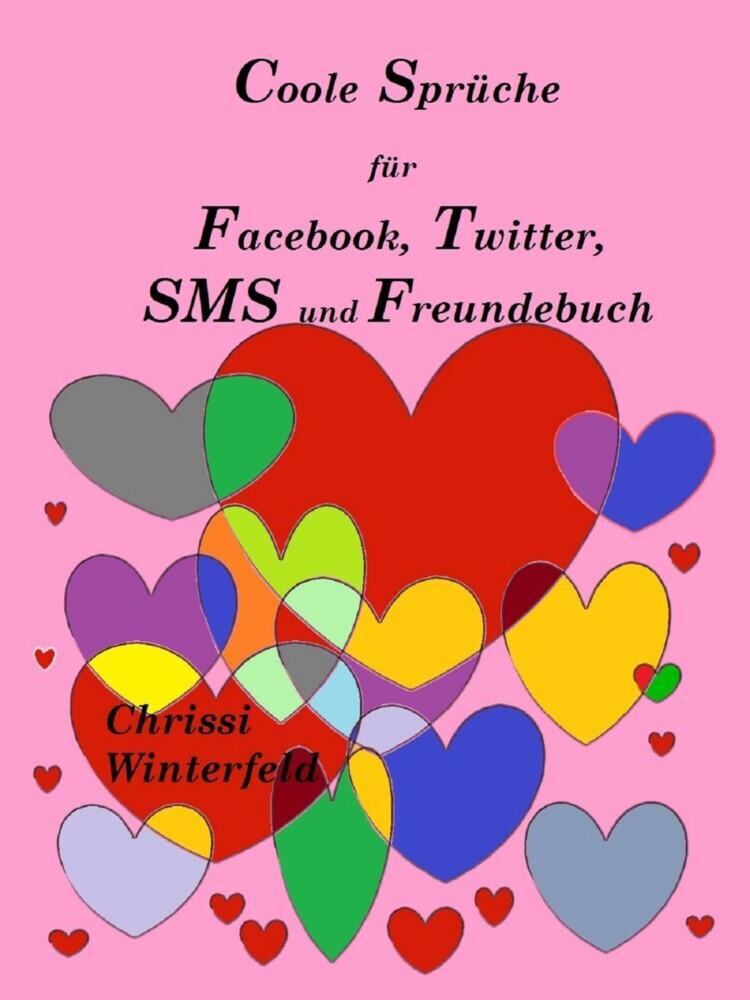 Coole Sprüche Für Facebook Twitter Sms Und Freundebuch