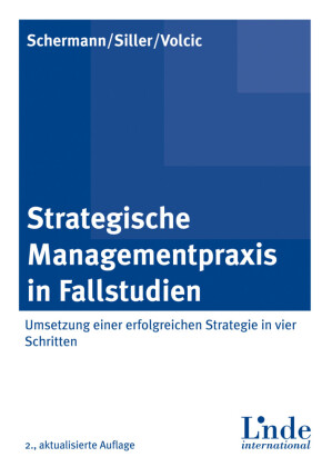 Strategische Managementpraxis in Fallstudien