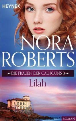 Die Frauen der Calhouns 3. Lilah