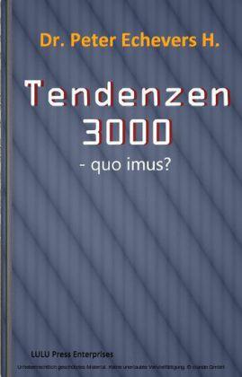 Tendenzen 3000
