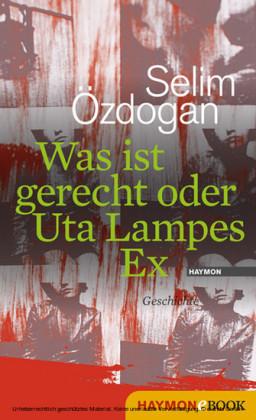 Was ist gerecht oder Uta Lampes Ex