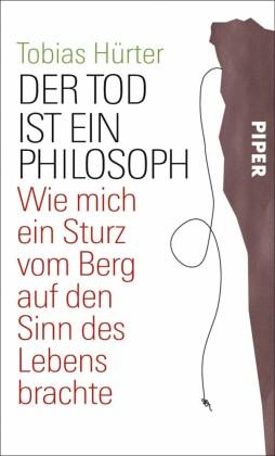 Der Tod ist ein Philosoph