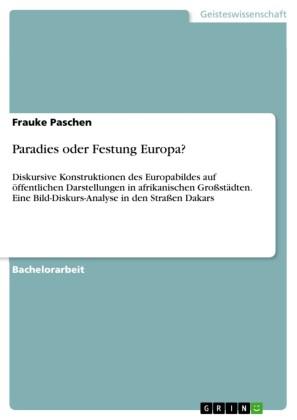 Paradies oder Festung Europa?