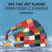 Ein Tag mit Elmar, deutsch-polnisch;Jeden Dzjen Z Elmerem