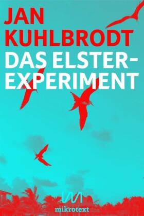 Das Elster-Experiment