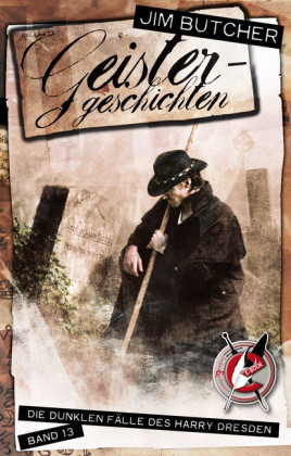 Harry Dresden 13 - Geistergeschichten