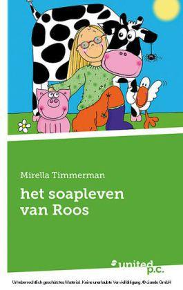 het soapleven van Roos