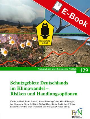 Schutzgebiete Deutschlands im Klimawandel - Risiken und Handlungsoptionen