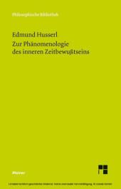 Zur Phänomenologie des inneren Zeitbewußtseins