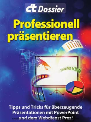 c't Dossier: Professionell präsentieren