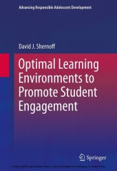 Optimal Learning Environments to Promote Student Engagement