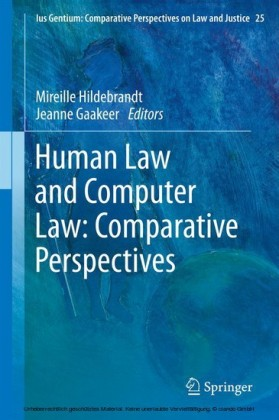 Human Law and Computer Law: Comparative Perspectives