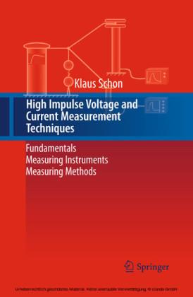 High Impulse Voltage and Current Measurement Techniques
