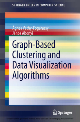 Graph-Based Clustering and Data Visualization Algorithms