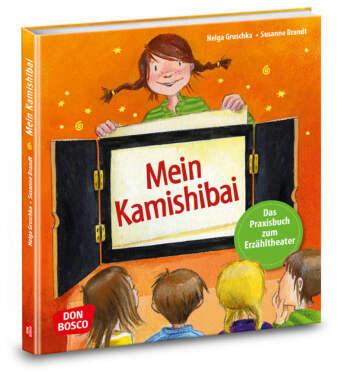 Mein Kamishibai - Das Praxisbuch zum Erzähltheater
