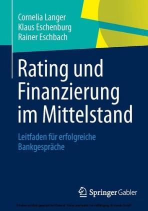 Rating und Finanzierung im Mittelstand