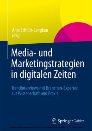 Media- und Marketingstrategien in digitalen Zeiten