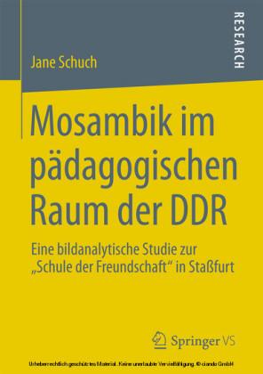 Mosambik im pädagogischen Raum der DDR