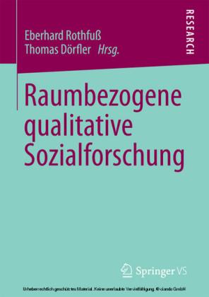 Raumbezogene qualitative Sozialforschung