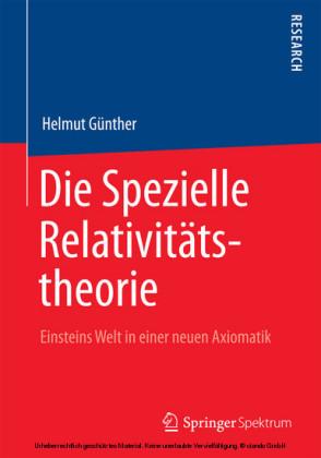Die Spezielle Relativitätstheorie