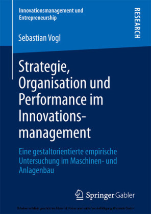 Strategie, Organisation und Performance im Innovationsmanagement