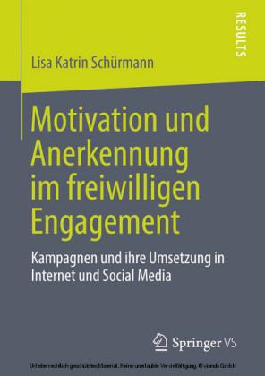 Motivation und Anerkennung im freiwilligen Engagement