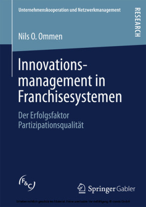 Innovationsmanagement in Franchisesystemen