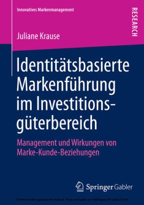 Identitätsbasierte Markenführung im Investitionsgüterbereich