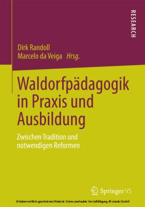 Waldorfpädagogik in Praxis und Ausbildung