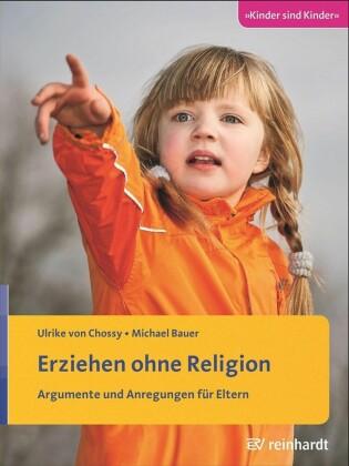 Erziehen ohne Religion