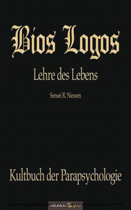 Bios Logos - Lehre des Lebens