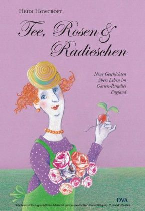Tee, Rosen & Radieschen
