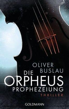 Die Orpheus-Prophezeiung