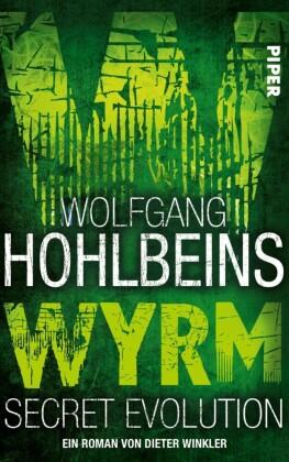 Wolfgang Hohlbeins Wyrm. Secret Evolution