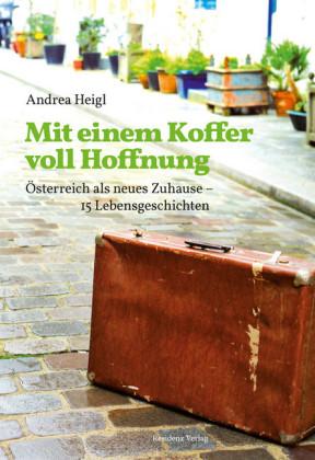 Mit einem Koffer voll Hoffnung