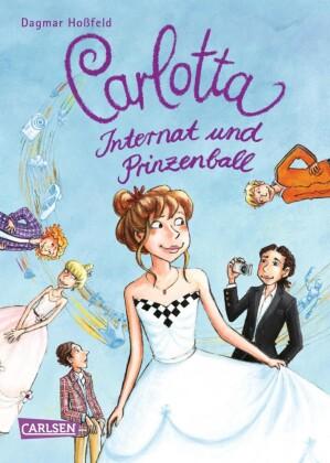 Carlotta 4: Carlotta - Internat und Prinzenball