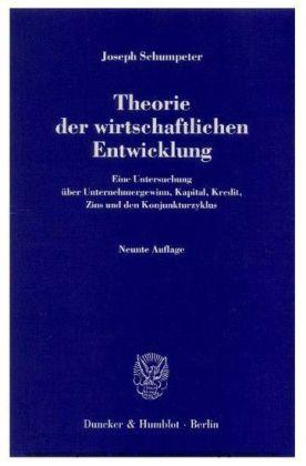 Theorie der wirtschaftlichen Entwicklung.