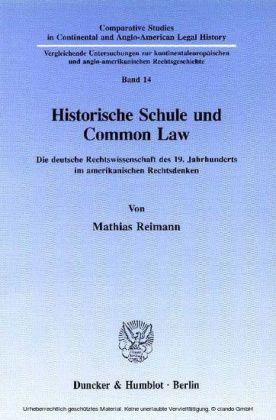 Historische Schule und Common Law.