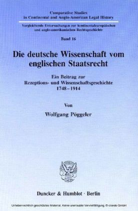 Die deutsche Wissenschaft vom englischen Staatsrecht.