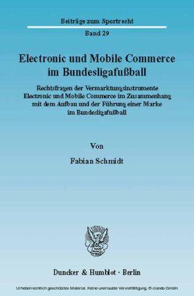 Electronic und Mobile Commerce im Bundesligafußball.