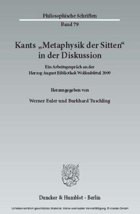 "Kants ""Metaphysik der Sitten"" in der Diskussion."