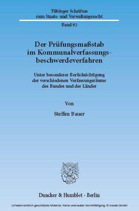 Der Prüfungsmaßstab im Kommunalverfassungsbeschwerdeverfahren.