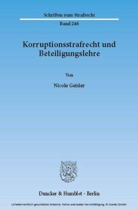 Korruptionsstrafrecht und Beteiligungslehre.