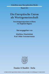 Die Europäische Union als Wertegemeinschaft.