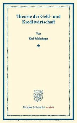 Theorie der Geld- und Kreditwirtschaft.