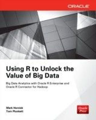 Using R to Unlock the Value of Big Data