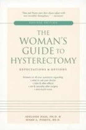 Woman's Guide to Hysterectomy