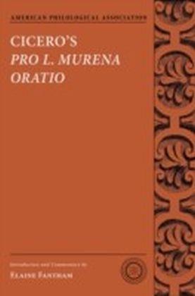 Cicero's Pro L. Murena Oratio