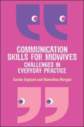 Communication Skills For Midwives